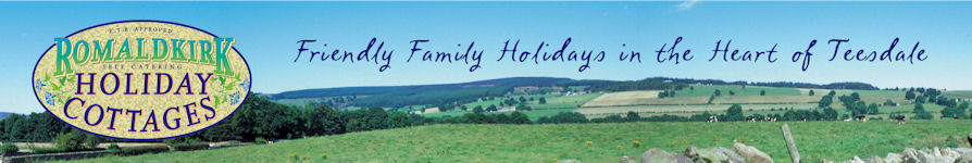 Romaldkirk Holiday Cottages: Friendly Family Holidays in the Heart of Teesdale
